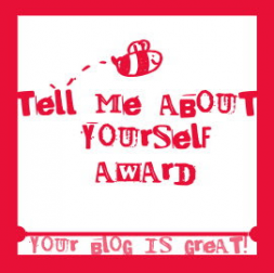 Tell Me About Yourself Award, Blog Award, Award