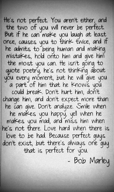 Bob Marley quotes - he's not perfect.