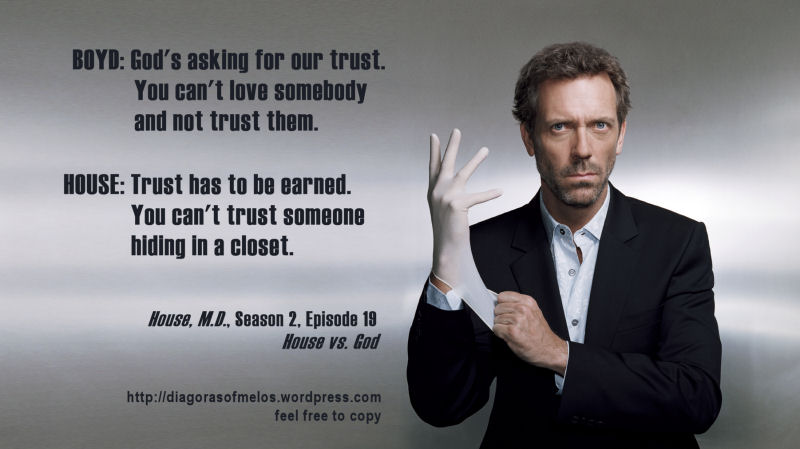 dr. house  Simple & Interesting.