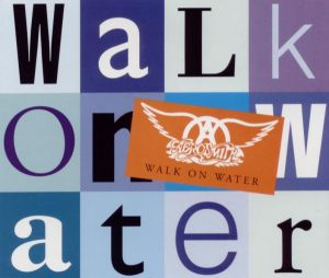 Aerosmith_Walk_on_Water