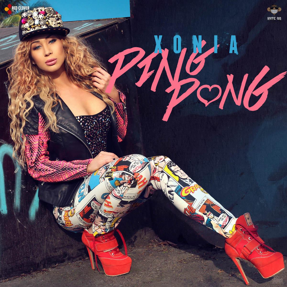 New single   Xonia     Ping Pong Xonia Ping Pong