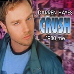Darren_Hayes_-_Crush_(1980_Me)
